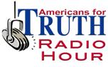 Americans for Truth Radio Hour